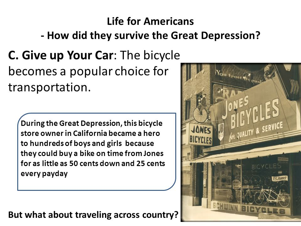 Life for Americans - How did they survive the Great Depression.