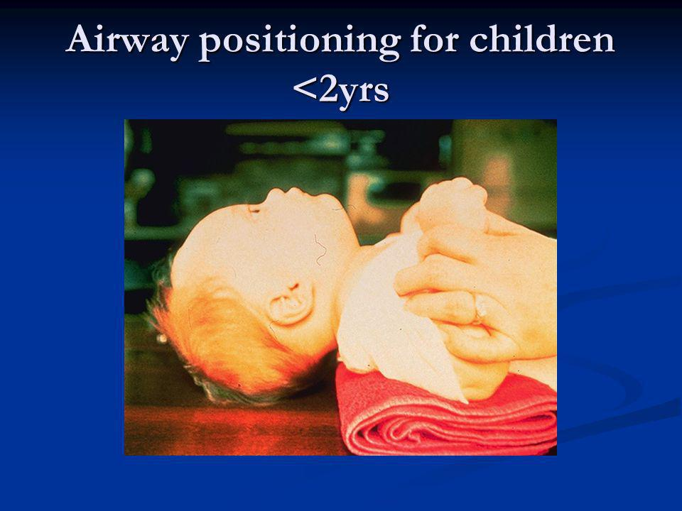 Airway positioning for children <2yrs
