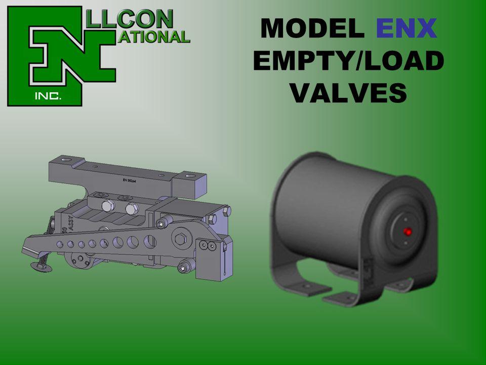 MODEL ENX EMPTY/LOAD VALVES