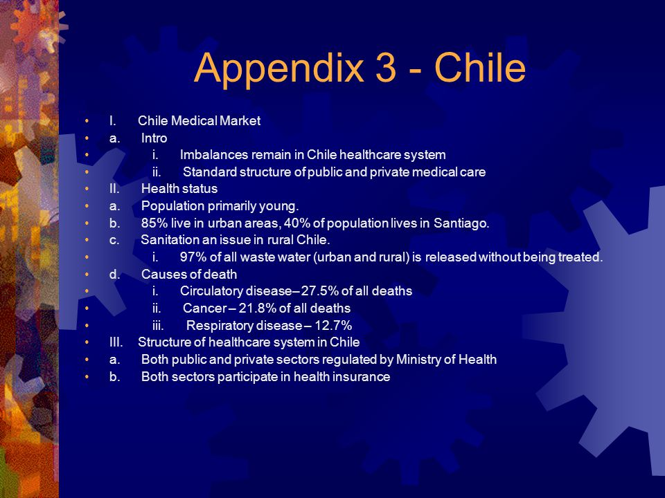 Appendix 3 - Chile I. Chile Medical Market a. Intro i.