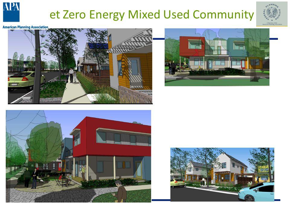 Net Zero Energy Mixed Used Community