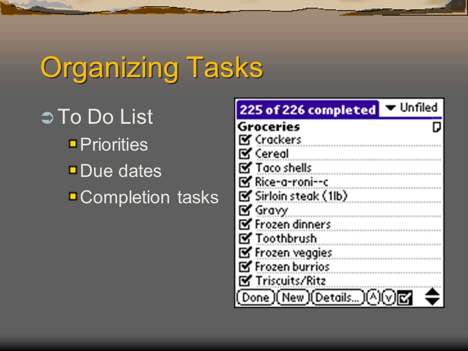 Organizing Tasks To Do List Priorities Due dates Completion tasks