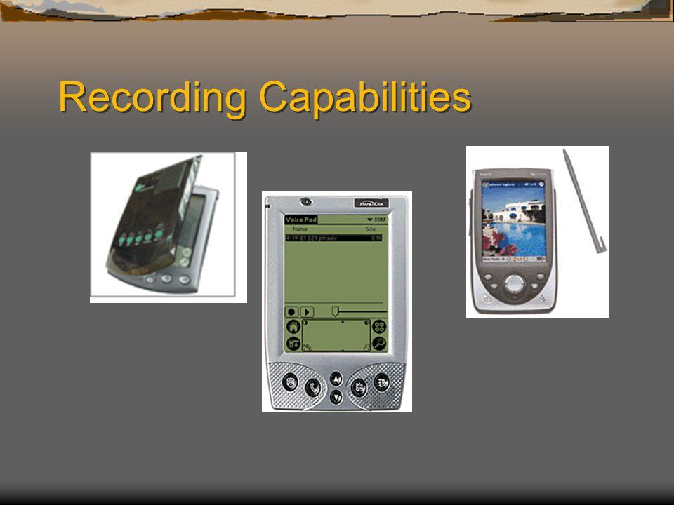 Recording Capabilities