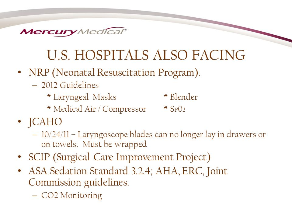 U.S. HOSPITALS ALSO FACING NRP (Neonatal Resuscitation Program).