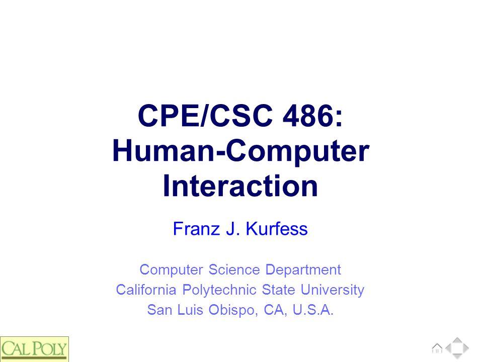 72 © Franz J. Kurfess Evaluation based on previously defined evaluation criteria