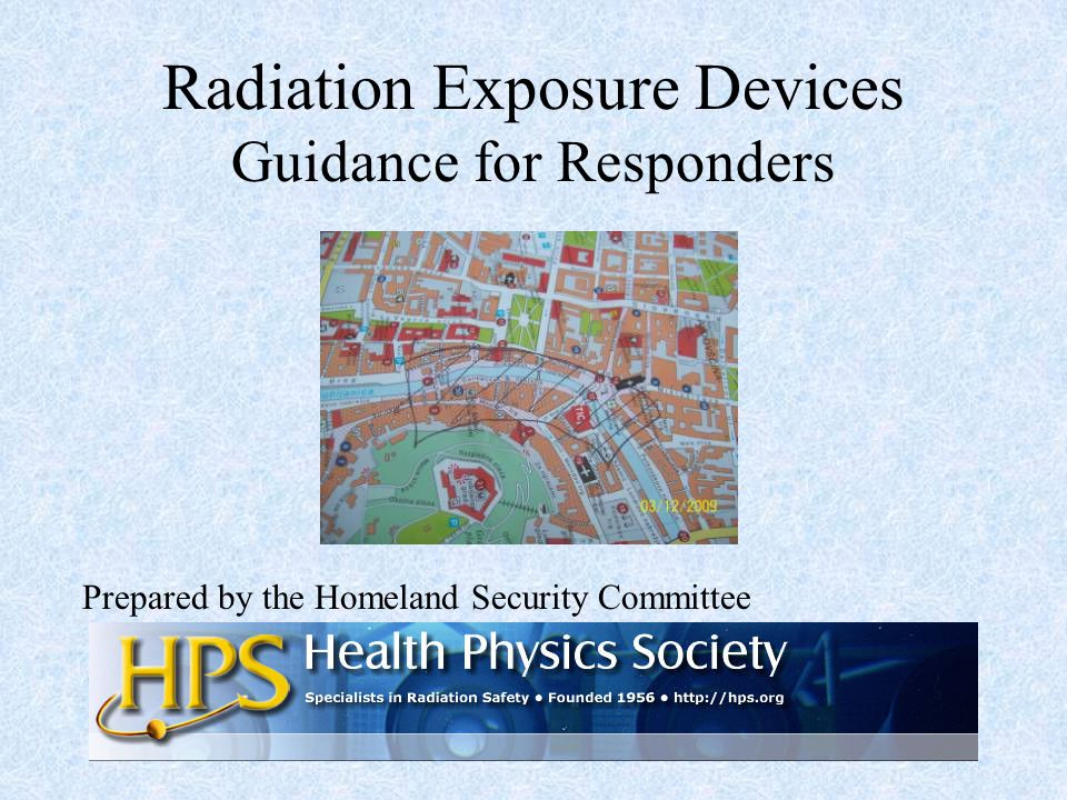 RED Rev 08 AUG 20111 Radiation Exposure Devices Guidance for Responders Prepared by the Homeland Security Committee