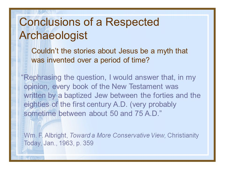 3.How do we know that the Bible is not just a myth that developed over time?