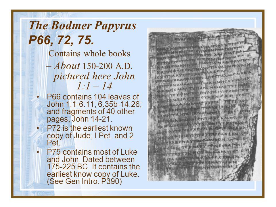 John Ryland Papyri, John 18:37 – 8, John Rylands Library, Manchester, England