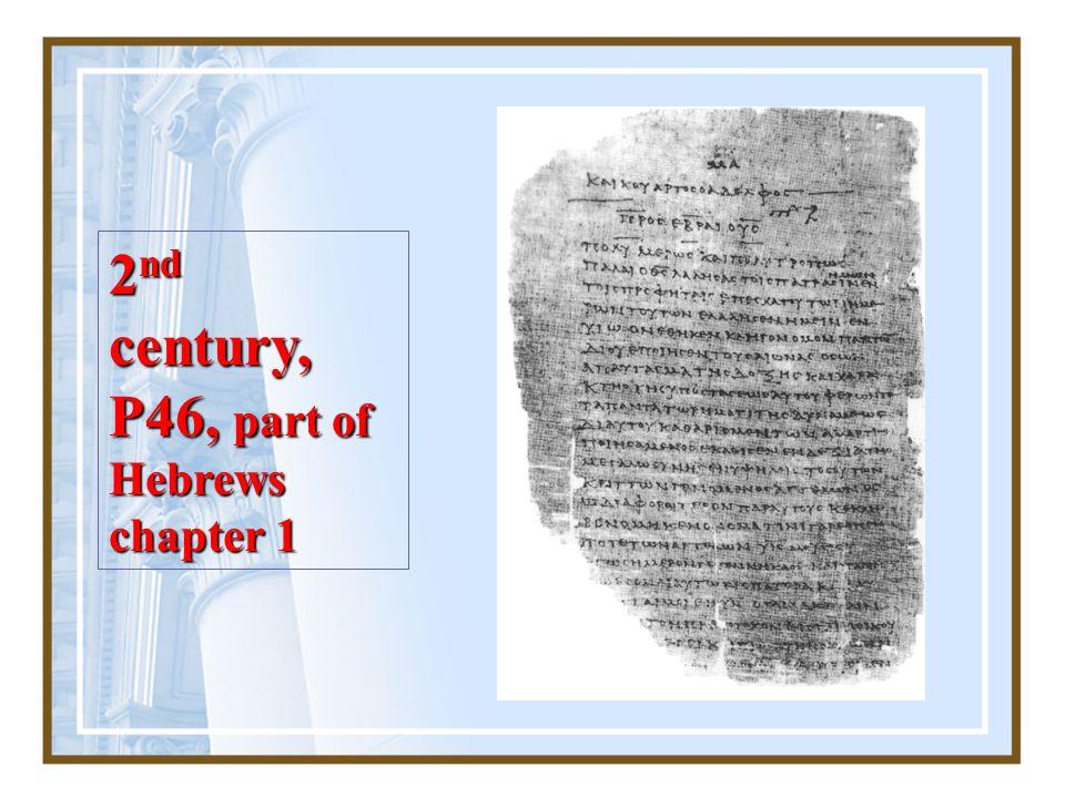 Chester Beatty Papyri, 3 rd Century AD, Dublin