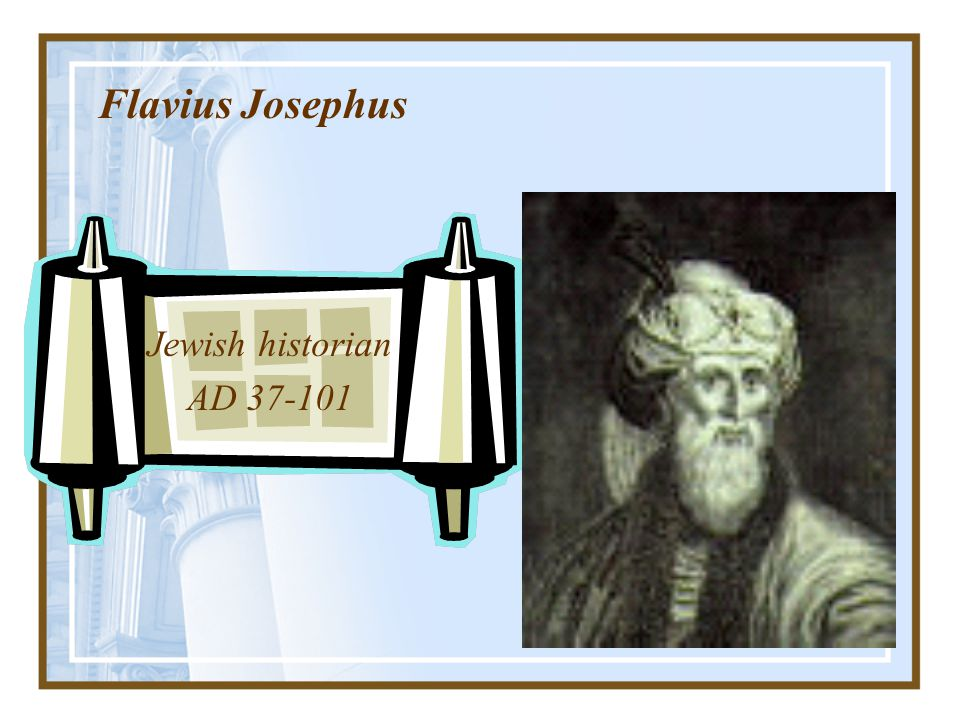 Extra-Biblical Secular Sources WriterDateSubject Cornellius112Death of Jesus at the hands of Pilate Tacitus Lucian2 nd cent.The new cult of Christiani