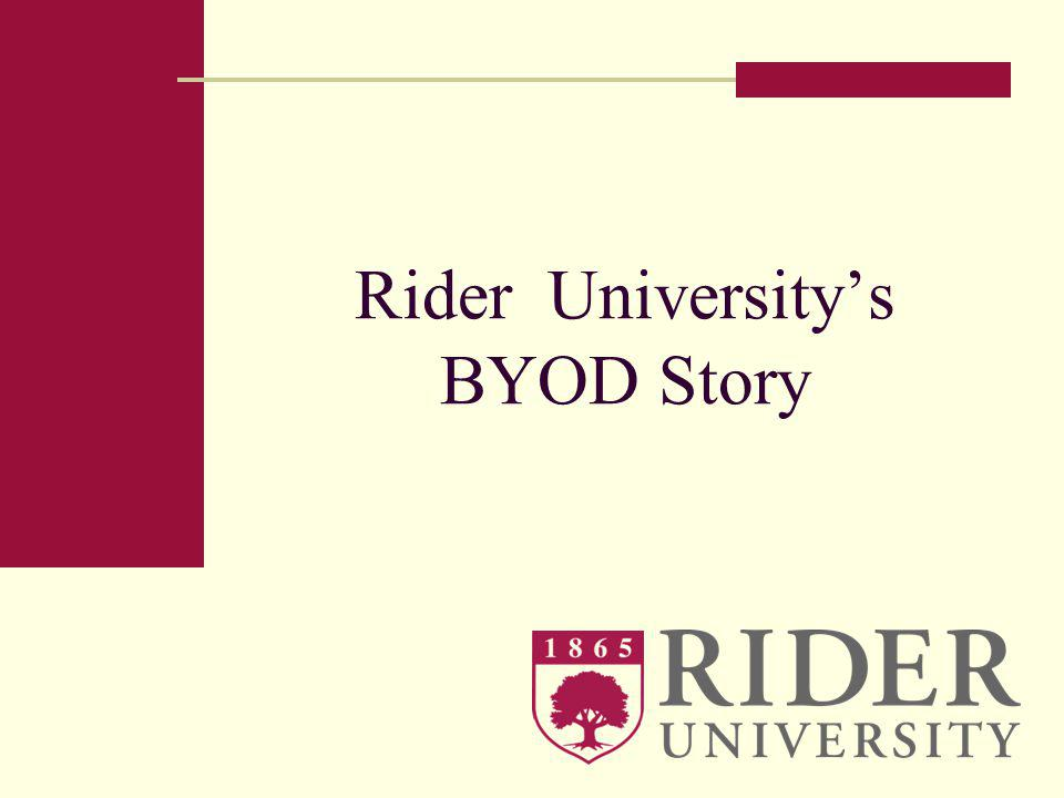 Rider Universitys BYOD Story