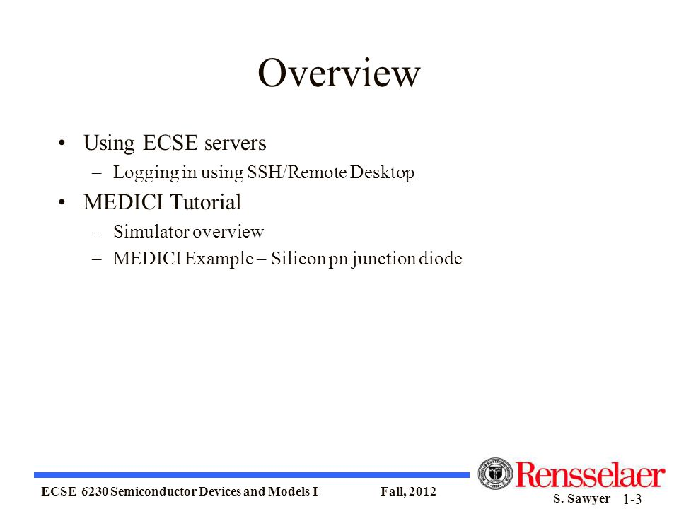 ECSE-6230 Semiconductor Devices and Models I Fall, 2012 S.