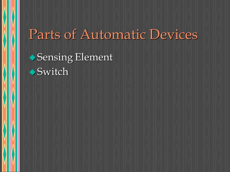 Types of Switches u Single Throw: break one line of wire (120v)