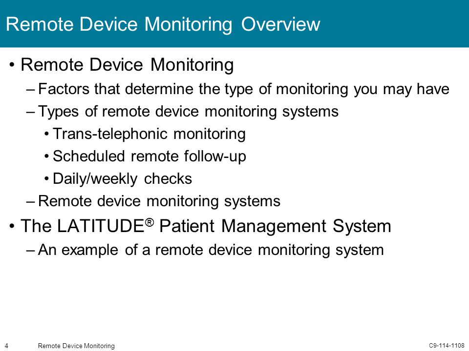 C9-114-1108 Remote Device Monitoring4 Remote Device Monitoring Overview Remote Device Monitoring –Factors that determine the type of monitoring you ma
