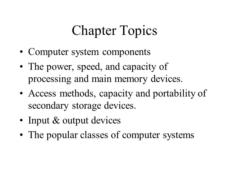 Hardware: Typical System Printer (output)Monitor (output) Speakers (output) Mouse (input) Keyboard (input) System unit (processing and secondary storage)