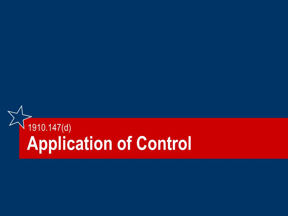 Application of Control 1910.147(d)