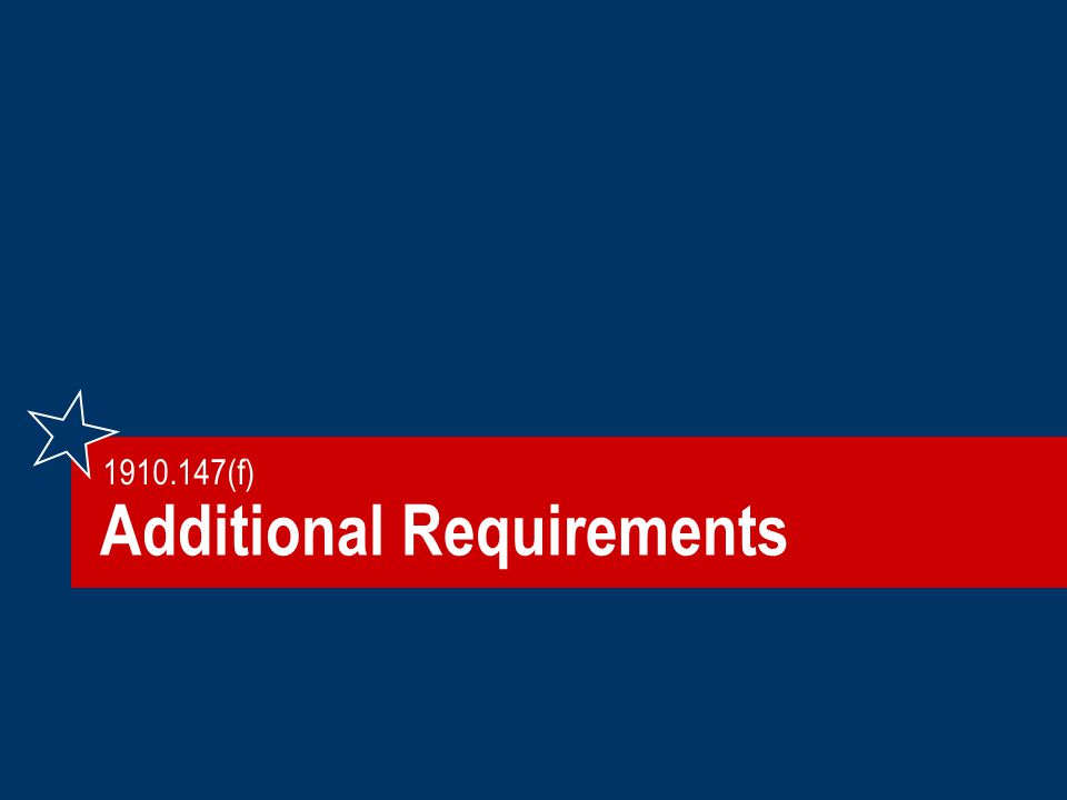Additional Requirements 1910.147(f)
