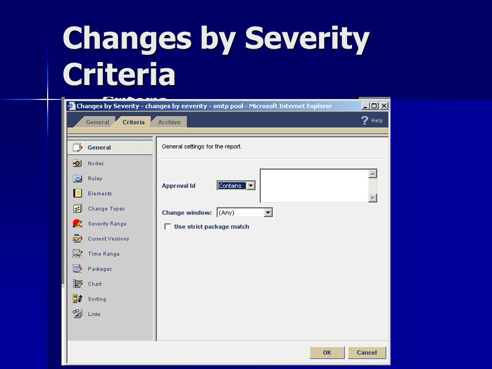 Changes by Severity Criteria