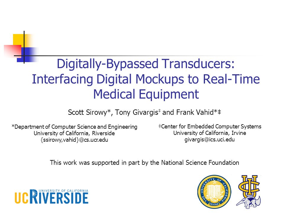 Digitally-Bypassed Transducers Early Prototype Medical Device (Pacemaker) Digital Mockup of a Heart Control/Synchronization Channel Digital Inputs/Outputs Open leads for real physical analog connections Transducers