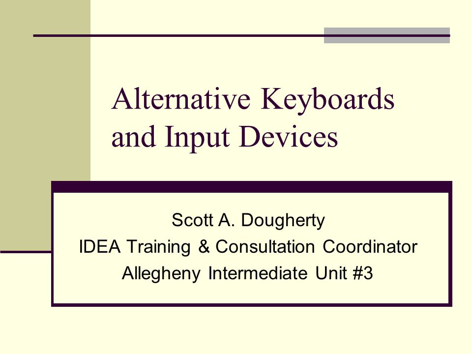 52 Programmable Keyboards Features Allow macros to be programmed Allow computer input via traditional and non- traditional means Letter-based Word-based Phrase-based Picture-based Highly customizable User requirements Activity requirements Considerations Time and planning is often required prior to use Typically require specialized drivers (not plug-and-play)