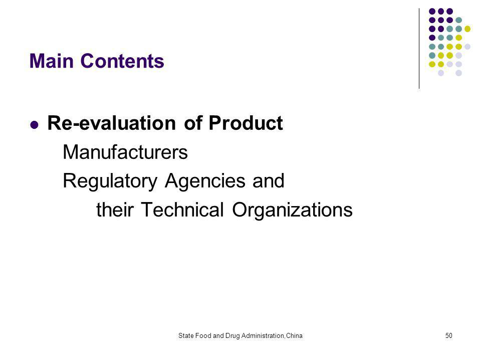 State Food and Drug Administration,China50 Main Contents Re-evaluation of Product Manufacturers Regulatory Agencies and their Technical Organizations