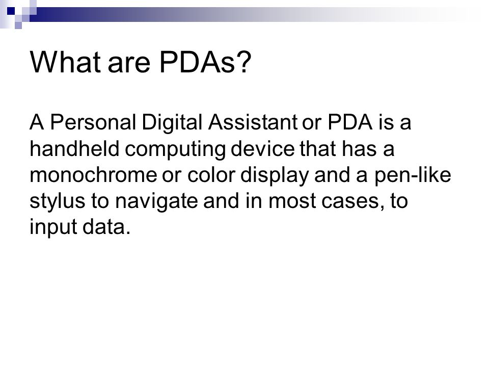 What are PDAs.