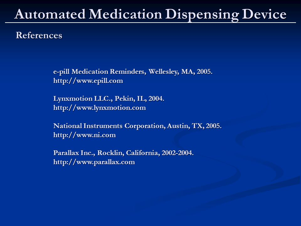 References e-pill Medication Reminders, Wellesley, MA, 2005.