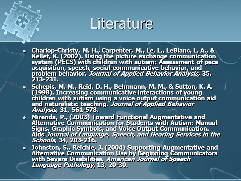 Literature Charlop-Christy, M. H., Carpenter, M., Le, L., LeBlanc, L.