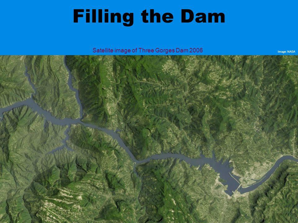 Satellite image of Three Gorges Dam 2006 Filling the Dam Image: NASA