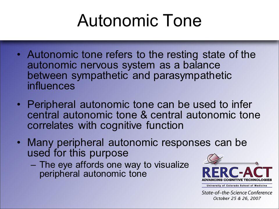 Autonomic Tone Autonomic tone refers to the resting state of the autonomic nervous system as a balance between sympathetic and parasympathetic influen