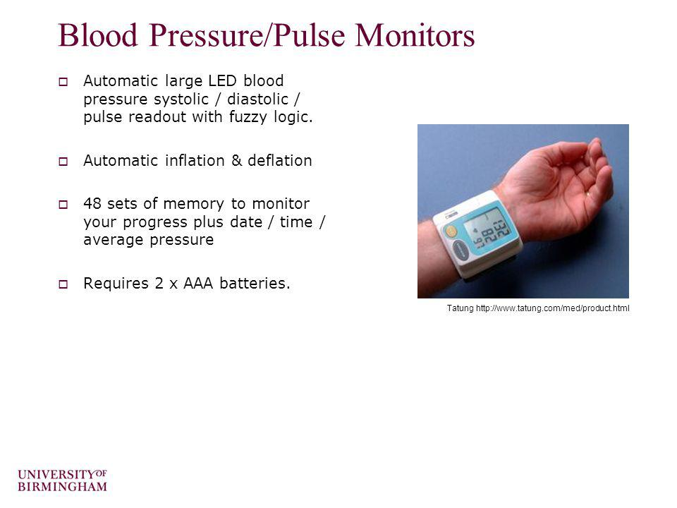 Blood Pressure/Pulse Monitors Automatic large LED blood pressure systolic / diastolic / pulse readout with fuzzy logic. Automatic inflation & deflatio