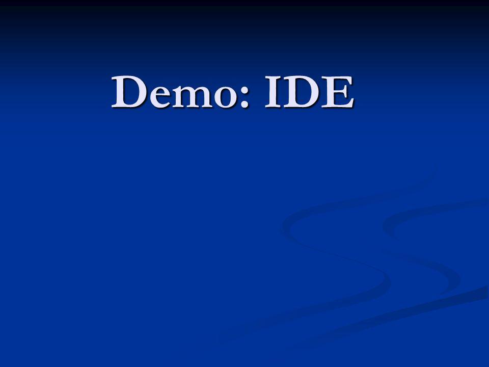 Demo: IDE