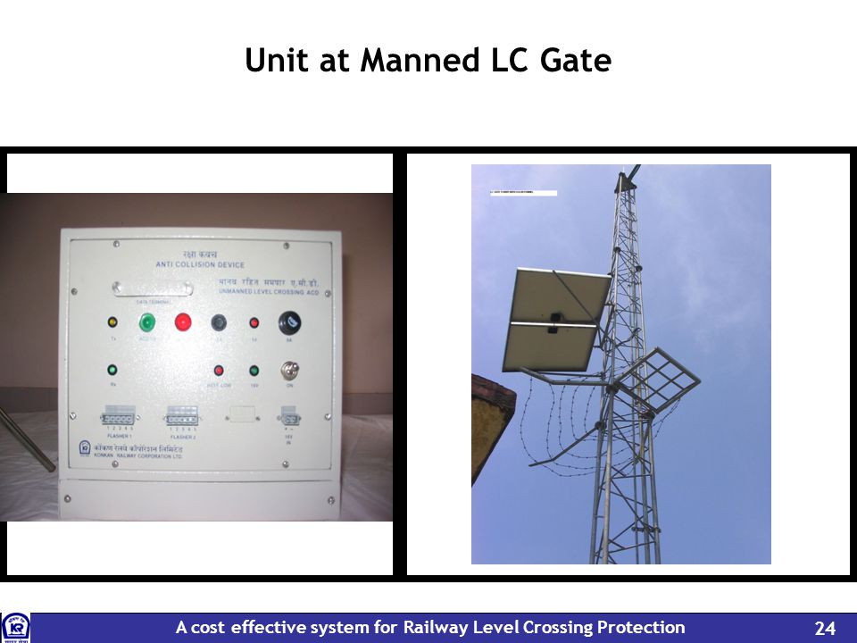 A cost effective system for Railway Level Crossing Protection 24 Unit at Manned LC Gate