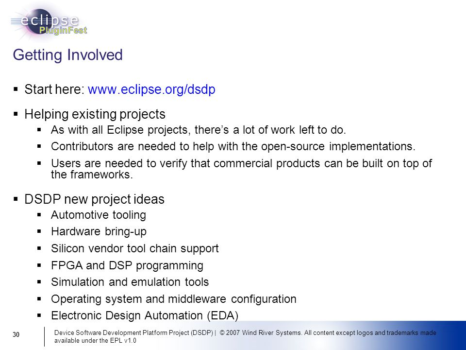 Device Software Development Platform Project (DSDP) | © 2007 Wind River Systems. All content except logos and trademarks made available under the EPL