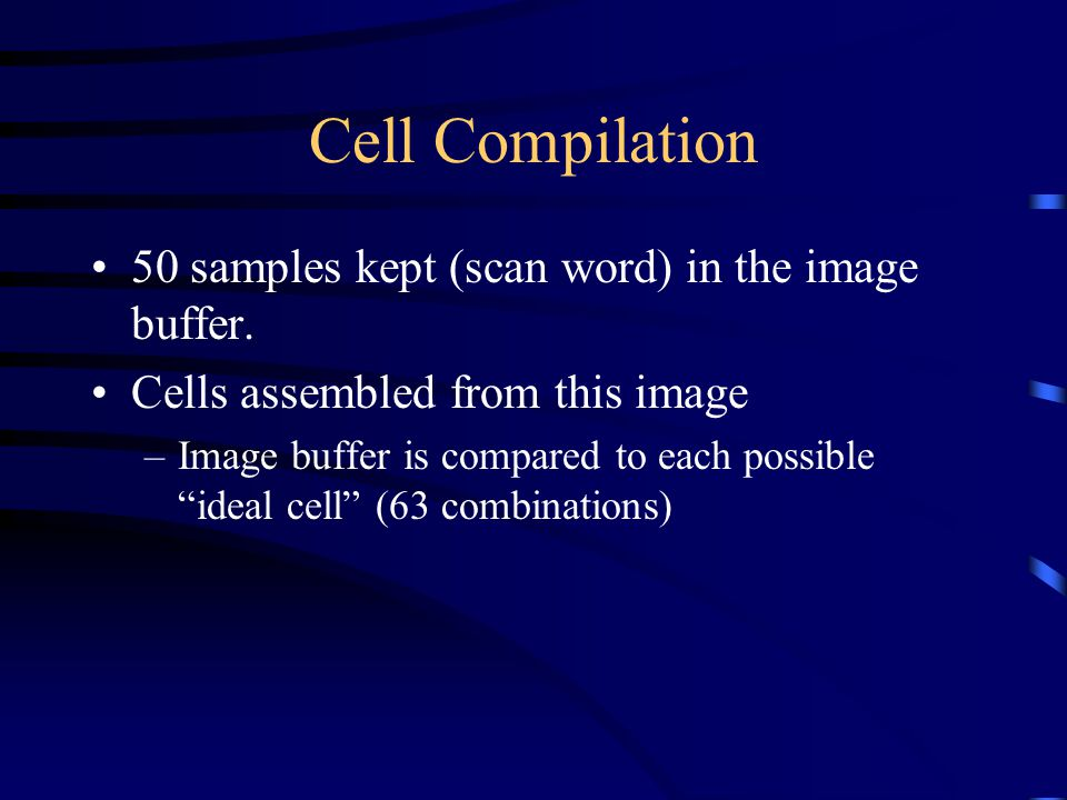 Cell Compilation 50 samples kept (scan word) in the image buffer.