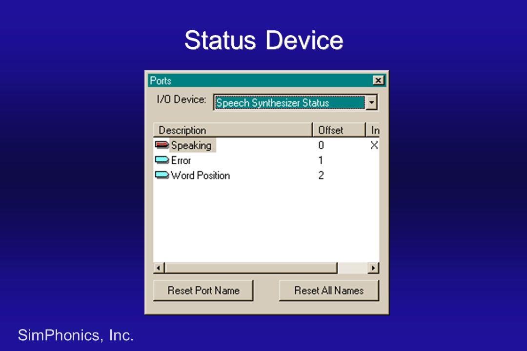 SimPhonics, Inc. Status Device