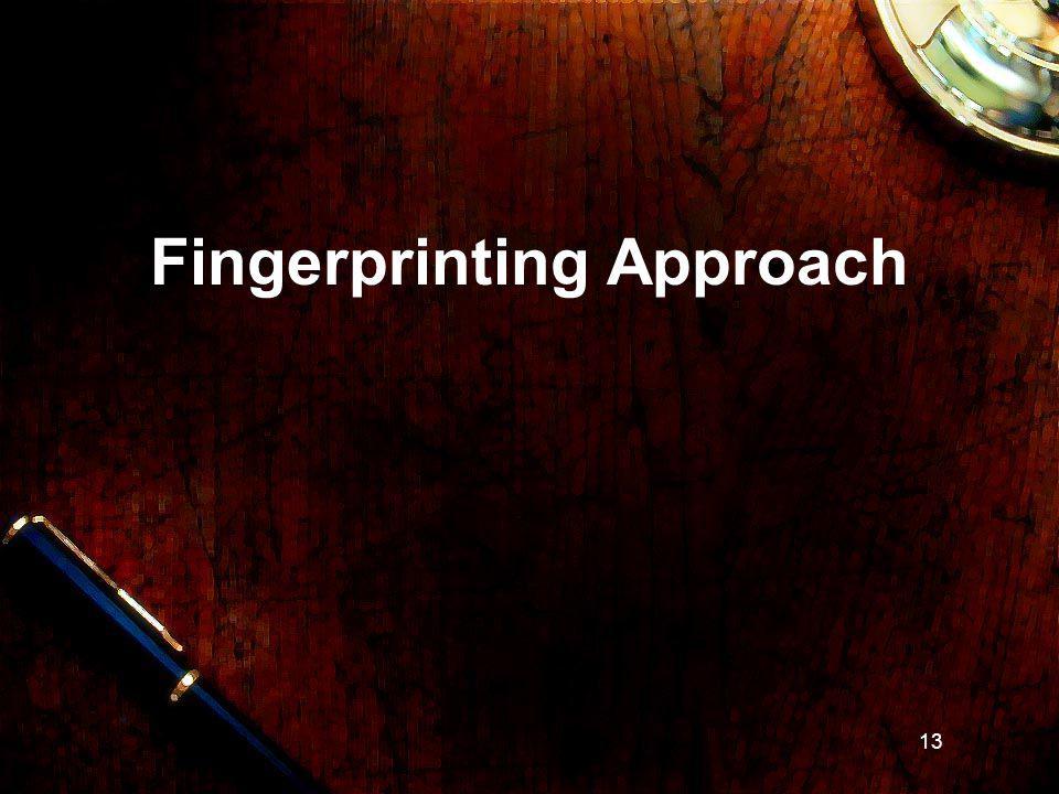13 Fingerprinting Approach