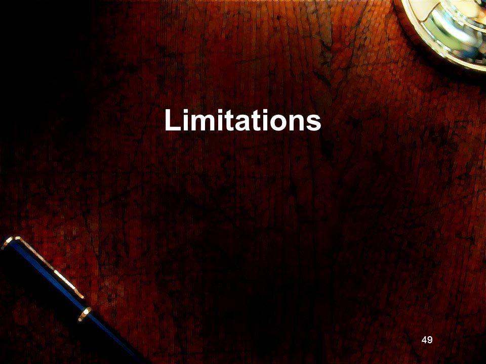 49 Limitations
