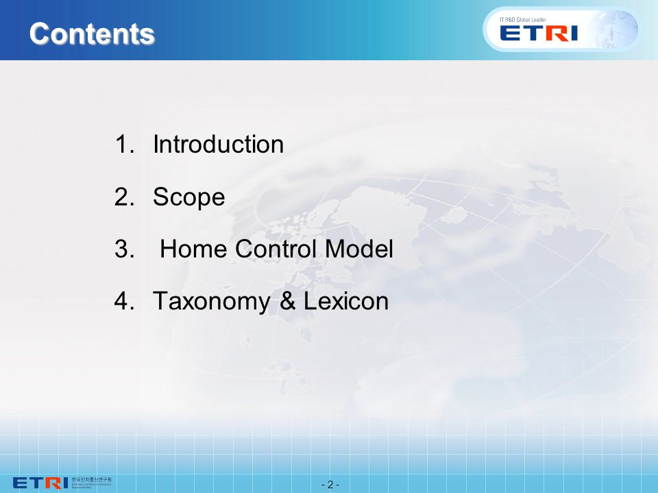 Contents 1.Introduction 2.Scope 3. Home Control Model 4.Taxonomy & Lexicon