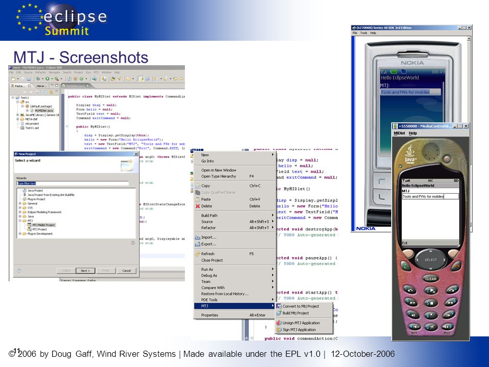© 2006 by Doug Gaff, Wind River Systems | Made available under the EPL v1.0 | 12-October-2006 11 MTJ - Screenshots