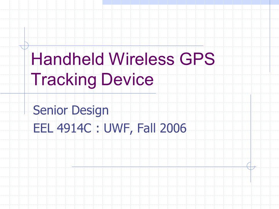 Team Doug Cumbie Developed GPS Module and Wireless Transceiver Module.