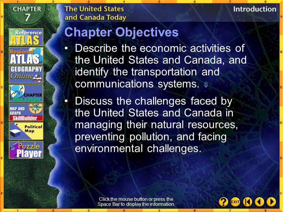 Intro 2 Chapter Objectives Describe the economic activities of the United States and Canada, and identify the transportation and communications systems.