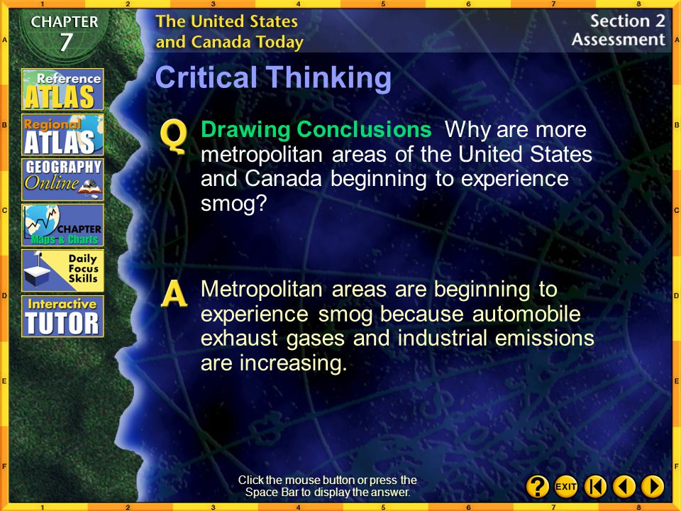 Section 2-18 Critical Thinking Analyzing Information Why is it important for Canada and the United States to work together to reduce pollution? It is