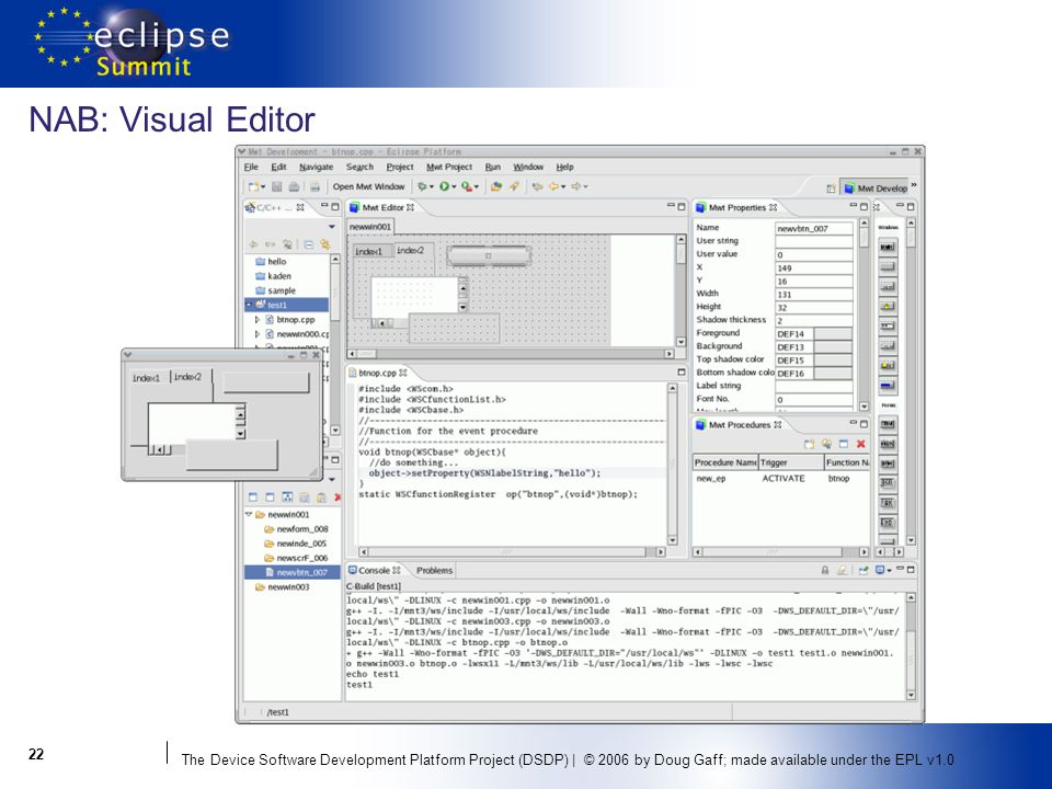 The Device Software Development Platform Project (DSDP) | © 2006 by Doug Gaff; made available under the EPL v NAB: Visual Editor