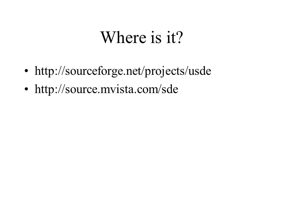 Where is it http://sourceforge.net/projects/usde http://source.mvista.com/sde