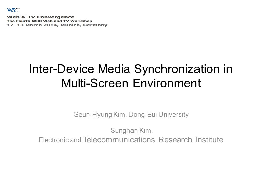 Contents Introduction –media synchronization and multi-screen environment multi-screen service migration use cases in multi-screen service migration overall architecture issues and conclusion 3/13/142The fourth Web and TV Workshop