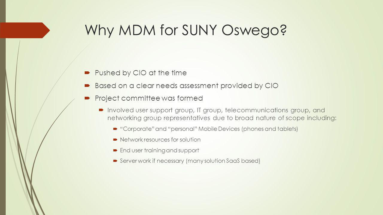 Why MDM for SUNY Oswego.