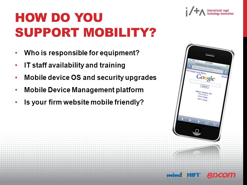 HOW DO YOU SUPPORT MOBILITY. Who is responsible for equipment.