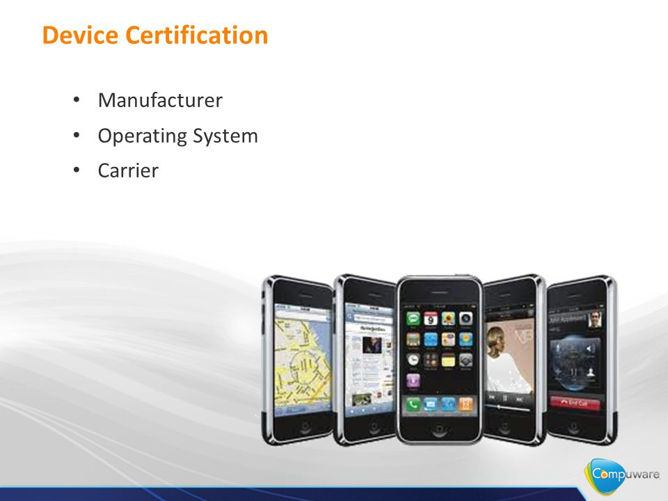Device Certification Manufacturer Operating System Carrier