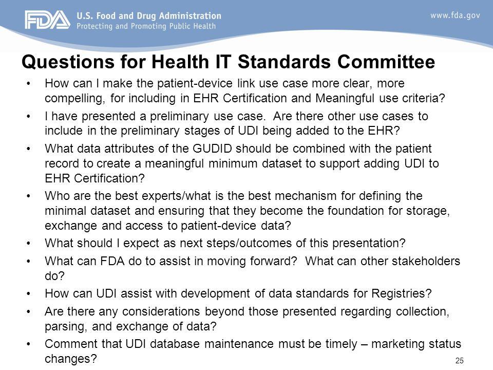 Unique Device Identification www.fda.gov/UDI Email: cdrhudi@fda.hhs.gov 26